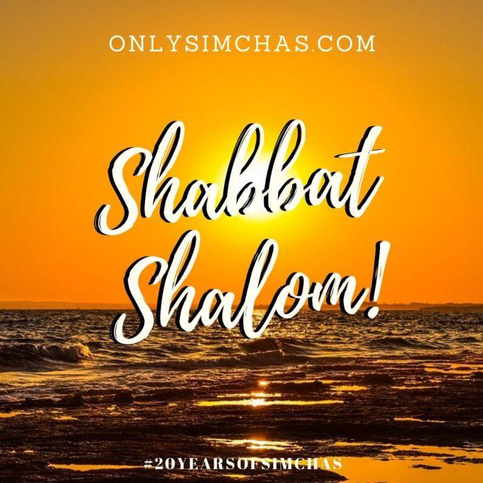 Shabbat Shalom! – The Onlysimchas Team! #onlysimchas