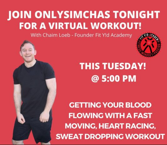 Join Onlysimchas tonight for a virtual workout with @the_fit_yid on our Instagram live @onlysimchas #Onlysimchas #virtual #quarintene