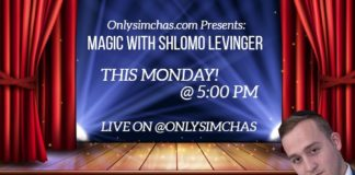 Join us tommorow tonight @ 5:00 PM live on @onlysimchas for part 2 of the @shlomolevinger magic show! 🎩 #onlysimchas #oscorona
