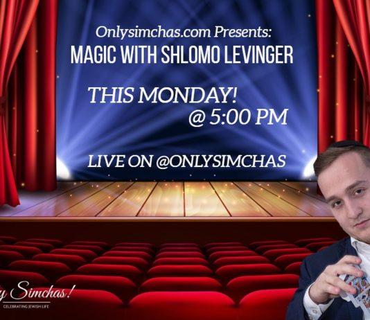 Tonight @ 5:00 PM live on @onlysimchas for part 2 of the @shlomolevinger magic show! 🎩 #onlysimchas #oscorona